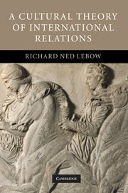 A Cultural Theory of International Relations cover