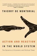 review essay on action and reaction in the world system the  action and reaction in the world system cover