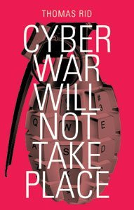 Cyber War Will Not Take Place cover