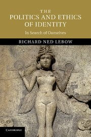 The Politics and Ethics of Identity cover