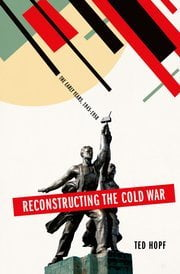 Reconstructing the Cold War cover