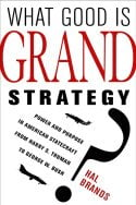 What Good is Grand Strategy cover