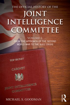 The Office History of the Joint Intelligence Committee Volume 1 Cover